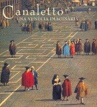 9788477947615: Canaletto. una venecia imaginaria.español / catalan