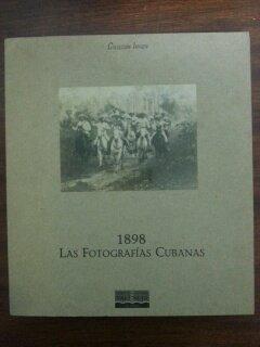 9788477951728: 1898, las fotografias cubanas: Sala Parpallo, 22 de septiembre de 1998 : [catalogo de exposicion] (Coleccion Imagen) (Catalan Edition)