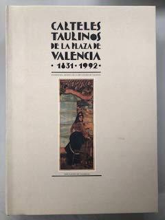 9788477959533: Carteles taurinos de la plaza de Valencia : (1831-1992)