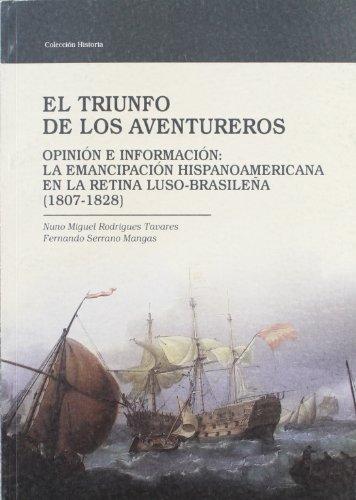 9788477961758: El triunfo de los aventureros