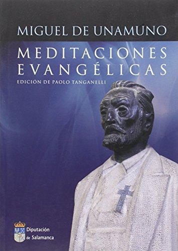 Meditaciones Evangelicas (Spanish Edition): Miguel De Unamuno