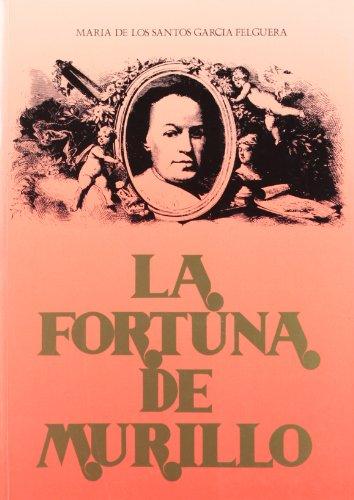 9788477980292: Fortuna de Murillo, la (Publicaciones de la Diputación Provincial de Sevilla. Sección Arte. Serie 1a)