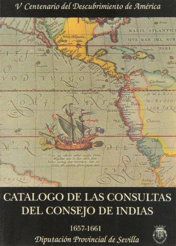 9788477980971: Catálogo de las consultas del Consejo de Indias : (1657-1661)