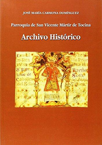 9788477981671: Parroquia de San Vicente Mártir de Tocina. Archivo Histórico (Otras Publicaciones)