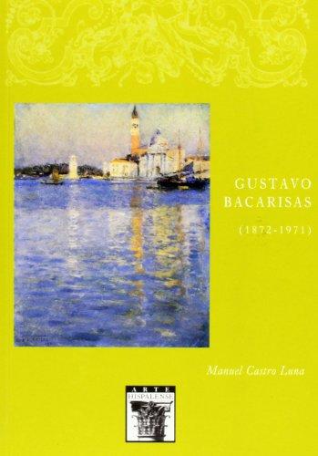 9788477982272: Gustavo Bacarisas (1872-1971): 78 (Arte Hispalense)