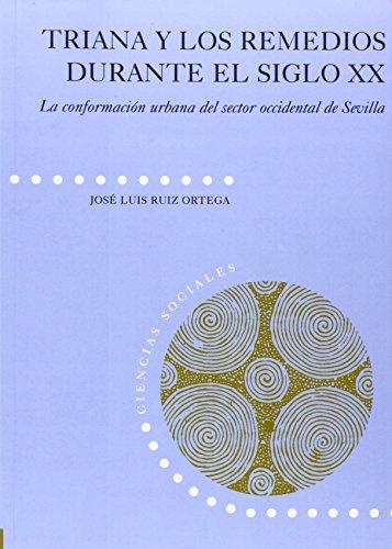 Triana y los Remedios durante el siglo: Ruiz Ortega, José