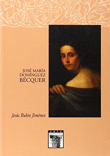 9788477982531: Jose Maria Dominguez Becquer (Spanish Edition)