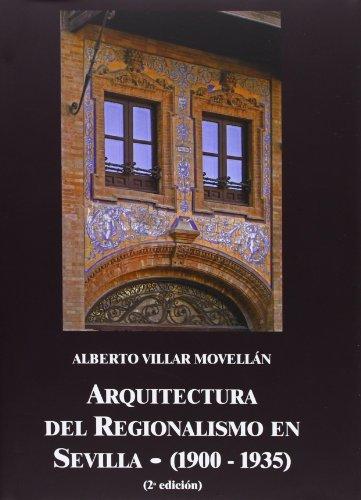 9788477982920: Arquitectura del Regionalismo en Sevilla (1900-1935) (ARTE)