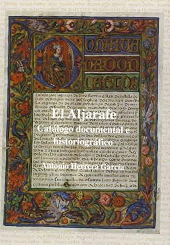 El Aljarafe: Cat?logo documental e historiogr?fico: Antonio Herrera Garc?a