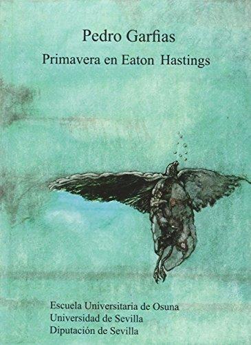 Primavera en Eaton Hastings: Pedro Gasfias