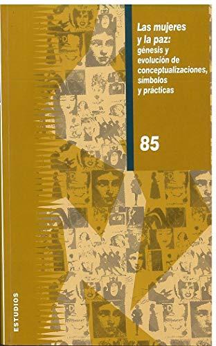 Las mujeres y la paz: génesis y: Mirón Pérez, Mº