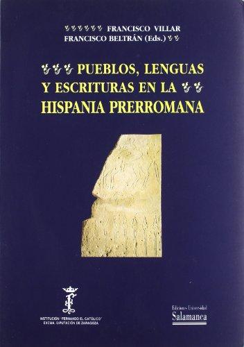 Pueblos, lenguas y escrituras en la Hispania prerromana: Actas del VII Coloquio sobre Lenguas y ...