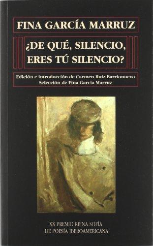 Ade Quae, Silencio, Eres Tau Silencio? (Hardback): Fina Garcaia Marruz