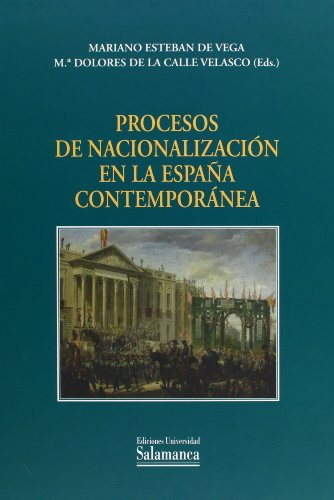 9788478001606: Procesos de nacionalización con la España contemporánea