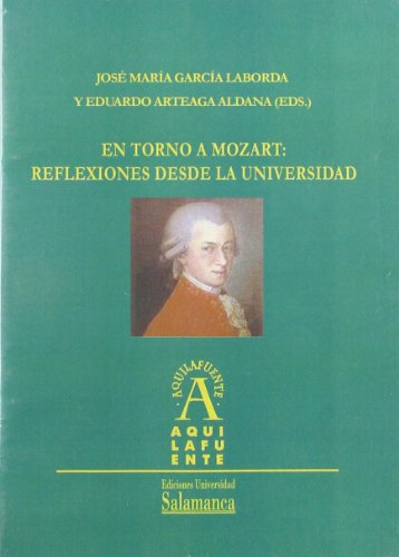 En torno a Mozart/ About Mozart: Reflexiones: Laborda, Jose Maria