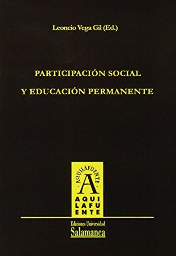 9788478003389: Participación social y educación permanente