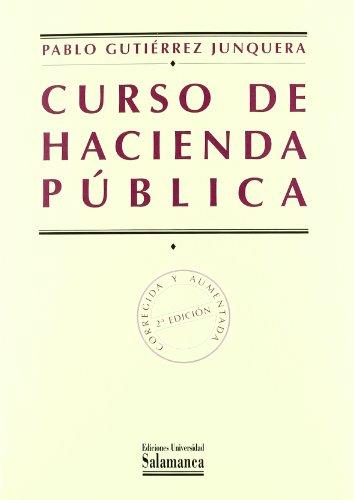 CURSO DE HACIENDA PUBLICA - GUTIERREZ JUNQUERA, PABLO