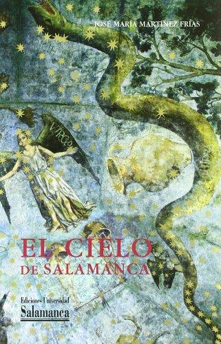 9788478004478: El cielo de Salamanca