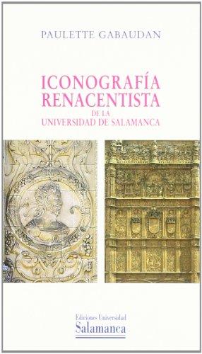 9788478005529: Iconografia Renacentista de La Universidad de Salamanca (Spanish Edition)