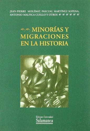 9788478005963: Minorias y Migraciones En La Historia (Spanish Edition)