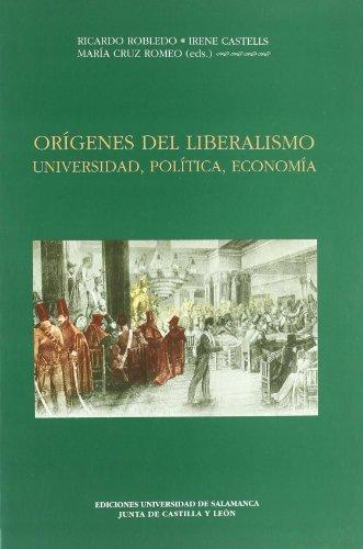 9788478006717: Orígenes del liberalismo : universidad, política, economía