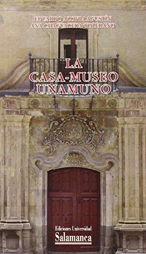 9788478006885: La Casa-Museo Unamuno (Historia de la Universidad)