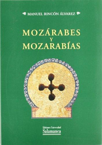 9788478007004: Mozarabes y Mozarabias (Spanish Edition)