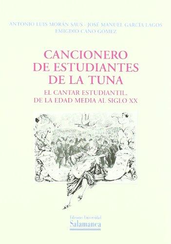 9788478007172: Cancionero de Estudiantes de La Tuna: El Cantar Estudiantil de La Edad Media Al Siglo XX (Spanish Edition)