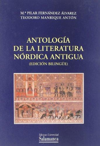 ANTOLOGIA DE LA LITERATURA NORDICA ANTIGUA (EDICION: FERNANDEZ ALVAREZ, M.