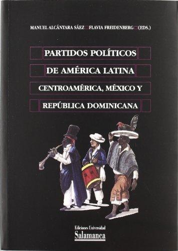 9788478008377: Partidos políticos de América Latina. Centroamérica, México y República Dominicana (Biblioteca de América)