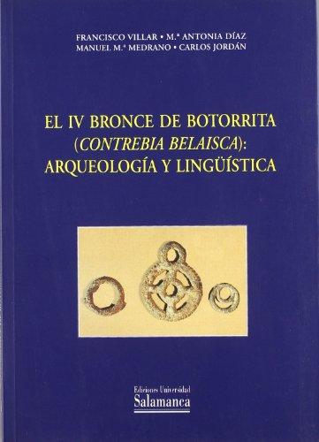9788478008759: El IV Bronce de Botorrita (Contrebia Belaisca): arqueología y lingüística (Estudios filológicos)