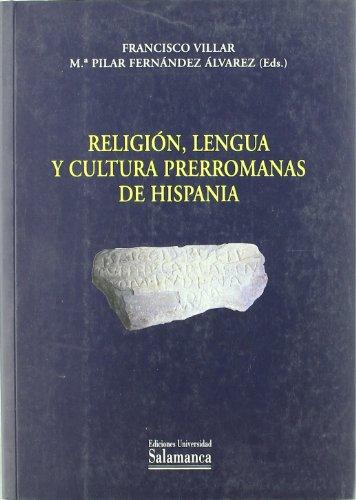 9788478008933: Religión, lengua y cultura prerromanas de Hispania (Estudios filológicos)