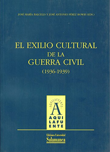 Exilio Cultural de La Guerra Civil, 1936-1939: n/a