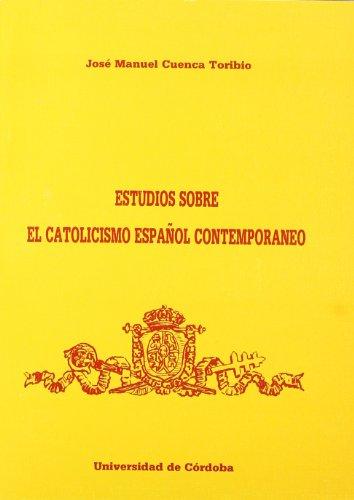 9788478011094: Estudios sobre el catolicismo español comtemporaneo