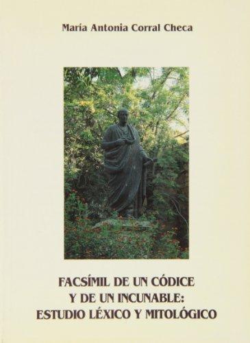 9788478011636: Facsímil de un códice y de un incunable: Estudio léxico y mitológico (Monografías) (Spanish Edition)