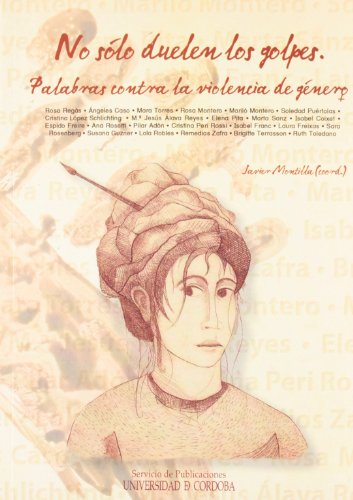 9788478018840: No solo duelen los golpes/ Hitting is Not the Only Thing That Hurts: Palabras Contra La Violencia De Genero/ Words Against the Violence of Mainkind (Spanish Edition)