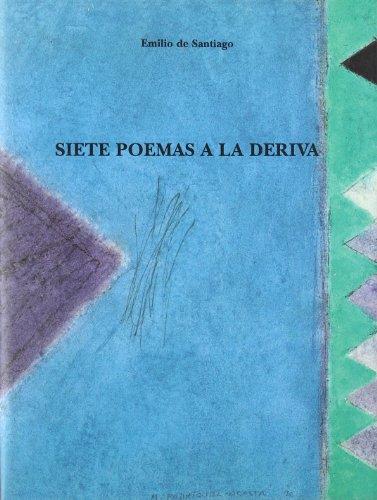 9788478070657: Siete poemas a la deriva