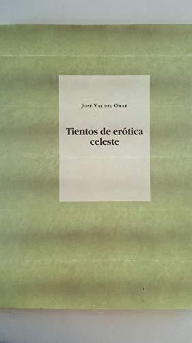 9788478070664: Tientos de erotica celeste