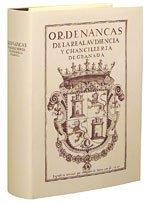 9788478072118: Ordenanzas de la Real Audiencia y Chancillería de Granada