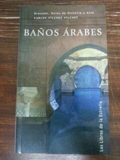 9788478073115: Baños arabes (Granada, guias de hª y arte)