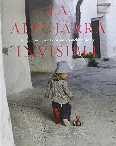 9788478073313: La Alpujarra invisible