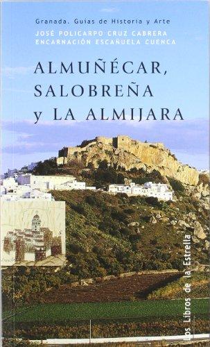 9788478074365: ALMUÑECAR SALOBREÑA Y LA ALMIJARA ESPAÑOL