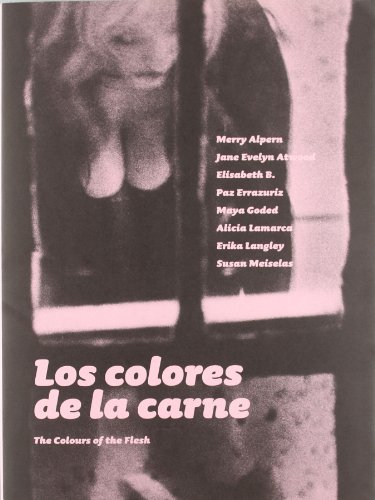 9788478074464: Los Colores de La Carne = the Colours of the Flesh (Spanish Edition)
