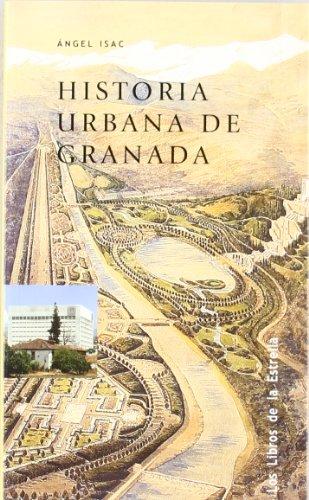 9788478074495: Historia urbana de Granada