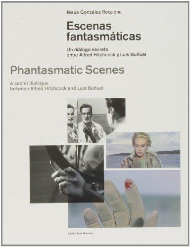 9788478075072: ESCENAS FANTASMATICAS/ PHANTASMATIC SCENES