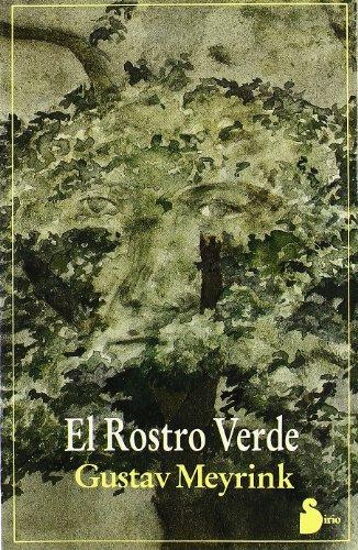 9788478080328: ROSTRO VERDE, EL