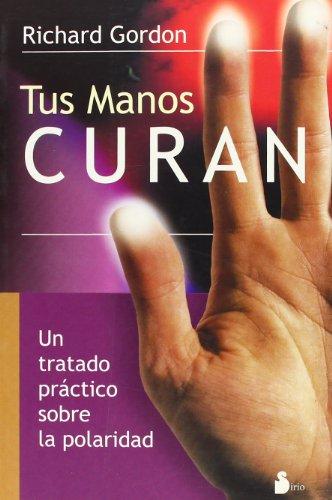 9788478080366: TUS MANOS CURAN Ant. Ed. (2006)