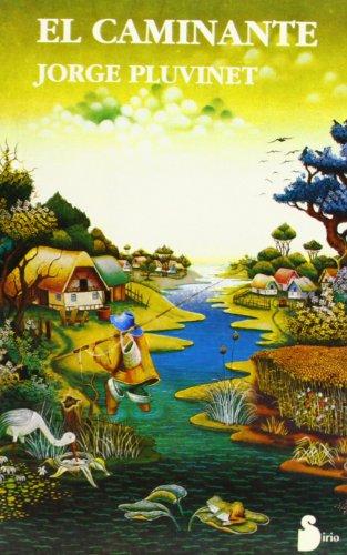 El caminante: Pluvincet, Jorge, Pluvinet, Jorge