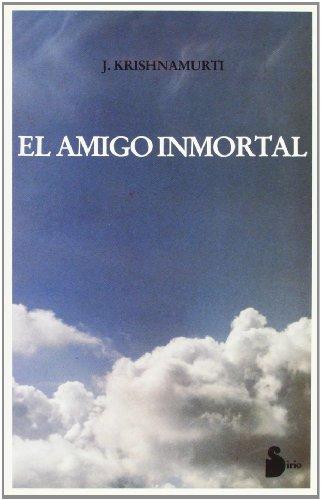 9788478081097: El amigo inmortal