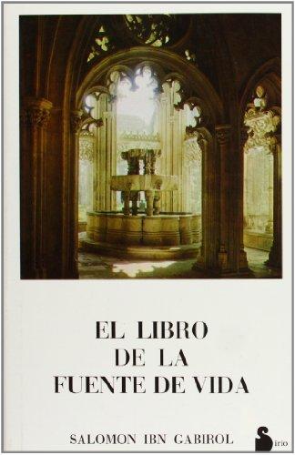 El libro de la fuente de la: Salomon Ibn Gabirol